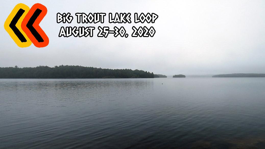 Big Trout Lake Loop – Algonquin